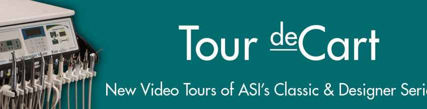 Tour ASI Dental Carts